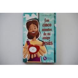 LOS CINCO MINUTOS DE MI AMIGO JESUS