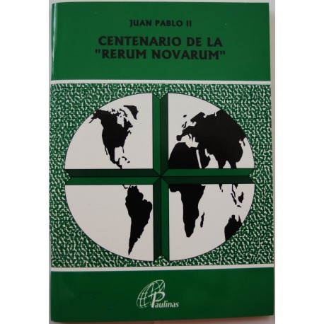 CENTENARIO DE LA RERUM NOVARUM