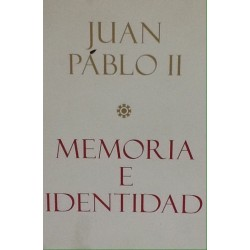 JUAN PABLO II MEMORIA E IDENTIDAD