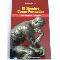 EL HOMBRE COMO PENSADOR